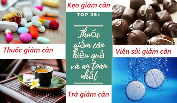 [HOT] Top 25 thuốc giảm cân an toàn và hiệu quả nhất hiện nay